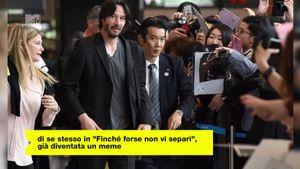 Tutti pazzi per Keanu Reeves: perché l'attore sta conquistando schiere di nuovi fan