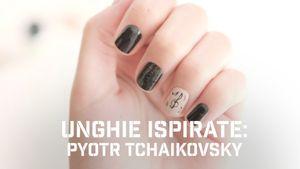 Unghie ispirate: Tchaikovsky
