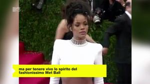 Rihanna al Met Gala: tutti i look sul red carpet