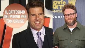 Se non fosse per Seth Rogen, Tom Cruise si sarebbe perso il porno online