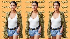 11 Summer Looks From Selena Gomez That You Wanna Steal
